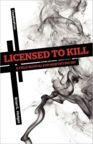 Licensed to Kill Grace and Truth Books