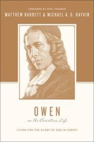 Owen on the Christian Life Grace and Truth Books