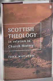 Scottish Theology Grace and Truth Books