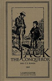 Jack the Conqueror or, Difficulties Overcome Grace and Truth Books