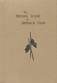 The Memorial Volume of Jefferson Davis Grace and Truth Books