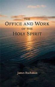 The Office and Work of the Holy Spirit Grace and Truth Books