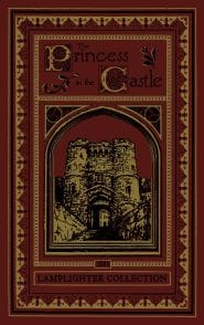 The Princess in the Castle Grace and Truth Books