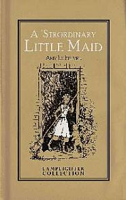 A 'Strordinary Little Maid Grace and Truth Books