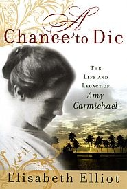 A Chance to Die Grace and Truth Books