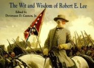 The Wit and Wisdom of Robert E. Lee Grace and Truth Books
