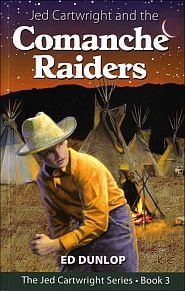 Jed Cartwright and the Comanche Raiders Grace and Truth Books