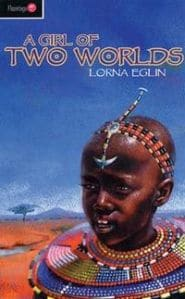 A Girl of Two Worlds Grace and Truth Books