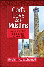 God's Love for Muslims Grace and Truth Books