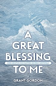 A Great Blessing to Me Grace and Truth Books