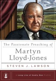 The Passionate Preaching of Martyn Lloyd-Jones Grace and Truth Books