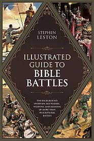 The Illustrated Guide to Bible Battles Grace and Truth Books