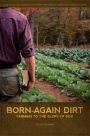 Born-Again Dirt Grace and Truth Books