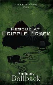 Rescue at Cripple Creek Grace and Truth Books