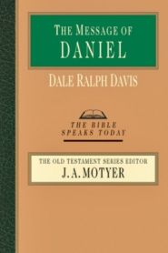 The Message of Daniel Grace and Truth Books
