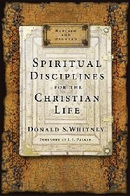 Spiritual Disciplines for the Christian Life Grace and Truth Books