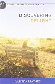 Discovering Delight Grace and Truth Books