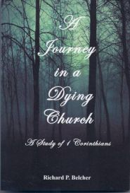 A Journey in a Dying Church Grace and Truth Books
