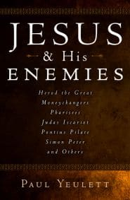 Jesus and His Enemies Grace and Truth Books