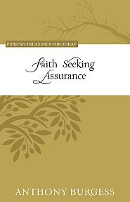 Faith Seeking Assurance Grace and Truth Books