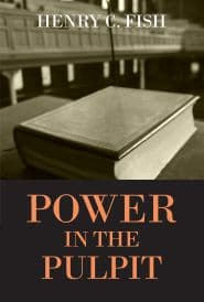 Power in the Pulpit Grace and Truth Books
