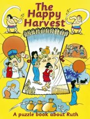 The Happy Harvest Grace and Truth Books
