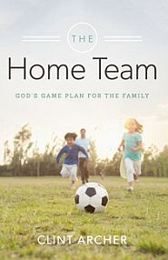 The Home Team Grace and Truth Books