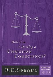 How Can I Develop a Christian Conscience? Grace and Truth Books