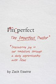 The Imperfect Pastor Grace and Truth Books