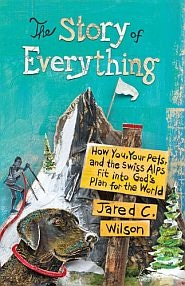 The Story of Everything Grace and Truth Books