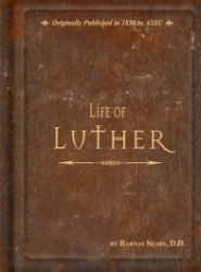 Life of Luther Grace and Truth Books
