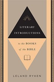 Literary Introductions to the Books of the Bible Grace and Truth Books