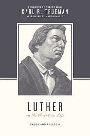 Luther on the Christian Life Grace and Truth Books