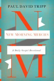 New Morning Mercies Grace and Truth Books