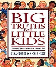 Big Truths for Little Kids Grace and Truth Books