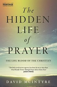 The Hidden Life of Prayer Grace and Truth Books
