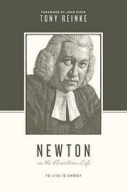 Newton on the Christian Life Grace and Truth Books