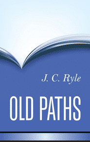 Old Paths Grace and Truth Books