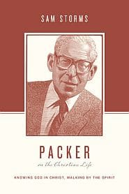 Packer on the Christian Life Grace and Truth Books