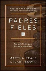 Padres Fieles Grace and Truth Books