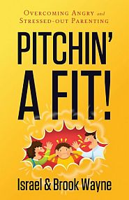 Pitchin a Fit Grace and Truth Books