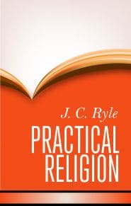 Practical Religion Grace and Truth Books