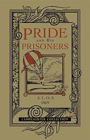 Pride and His Prisoners Grace and Truth Books