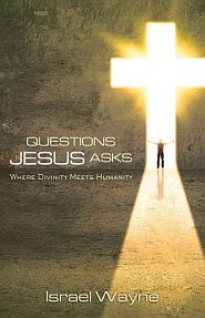 Questions Jesus Asks Grace and Truth Books
