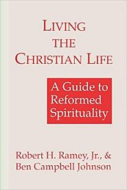 Living the Christian Life Grace and Truth Books