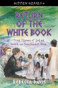 Return of the White Book Grace and Truth Books