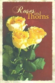 Roses and Thorns Grace and Truth Books