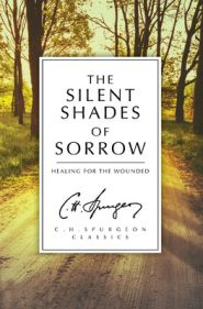 The Silent Shades of Sorrow Grace and Truth Books