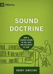 Sound Doctrine Grace and Truth Books