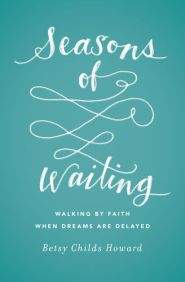 Seasons of Waiting Grace and Truth Books